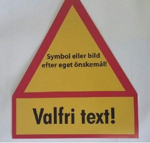 Flyttbara skyltar. Valfri text och symbol mot tillägg. 1